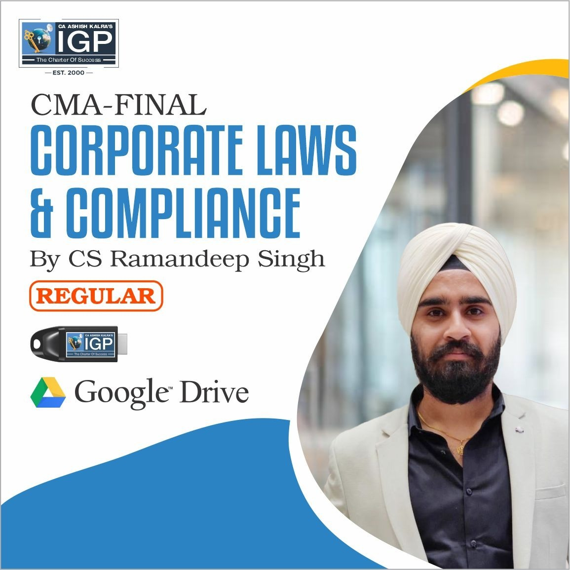 CMA-CORPORATE LAWS & COMPLIANCE-CS Ramandeep Singh